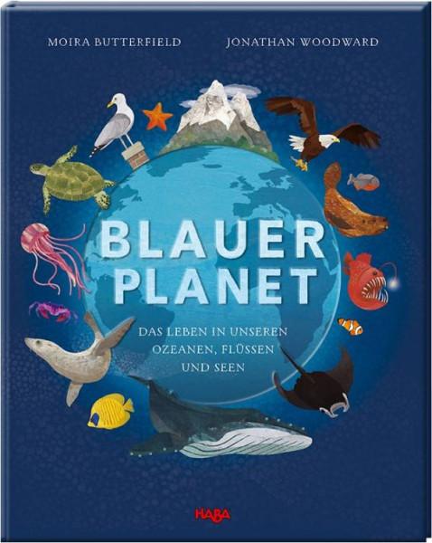 Haba   Blauer Planet – Das Leben in unseren Ozeanen, Flüssen und Seen