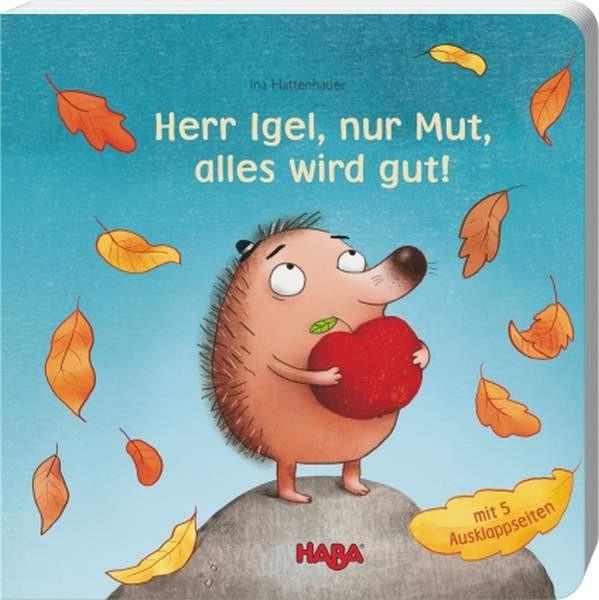 Herr Igel, nur Mut, alles...