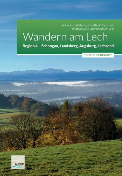 Lechrain Verlag | Wandern am Lech – Region 4 – Schongau, Landsberg, Augsburg, Lechsend