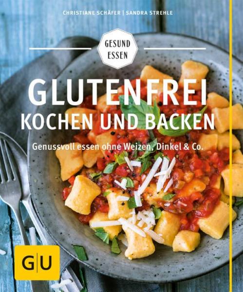 GRÄFE UND UNZER Verlag GmbH   Glutenfrei kochen und backen