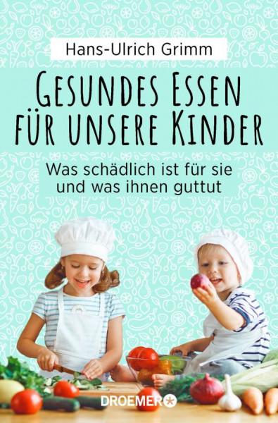 Droemer Taschenbuch | Gesundes Essen für unsere Kinder