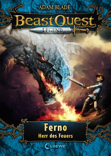 Loewe   Beast Quest Legend 1 - Ferno, Herr des Feuers