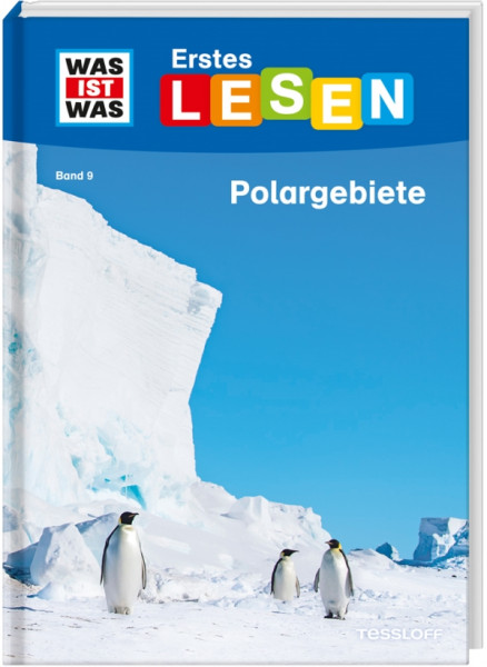 Tessloff Medienvertrieb   WIW Erstes Lesen Bd. 9. Polargebiete   978-3-7886-2645-7