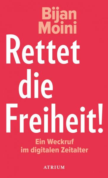 Atrium Verlag AG | Rettet die Freiheit!