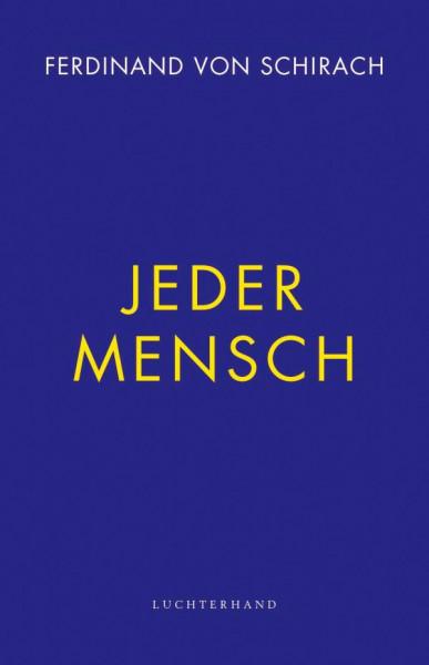 Ferdinand von Schirach | Jeder Mensch