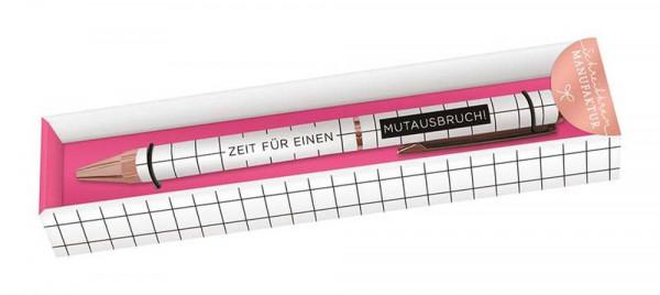 Grafik Werkstatt | Kugelschreiber Schreibkram Manufaktur Zeit für einen Mutausbruch!