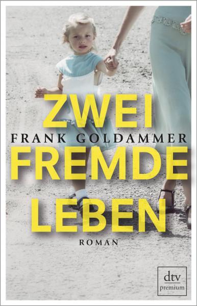 dtv Verlagsgesellschaft | Zwei fremde Leben