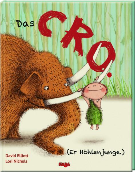 Haba | Das CRO. (Er Höhlenjunge.)